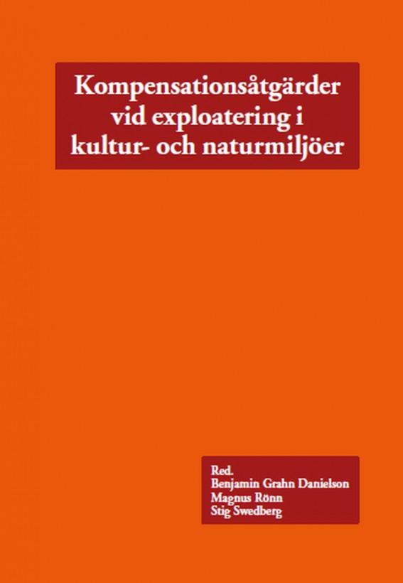 Omslag - Kompensationsåtgärder vid exploatering i kultur- och naturmiljöer